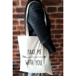 Tote Bag : Take me with you
